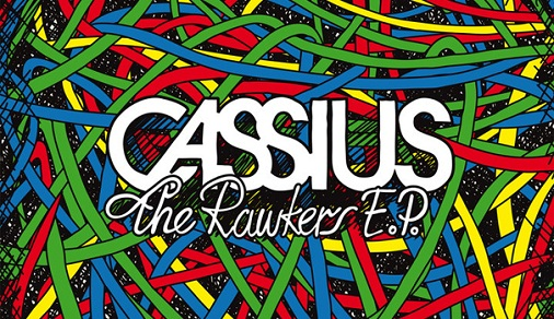 cassius rawkers1 Cassius   I Love You So | The Rawkers EP