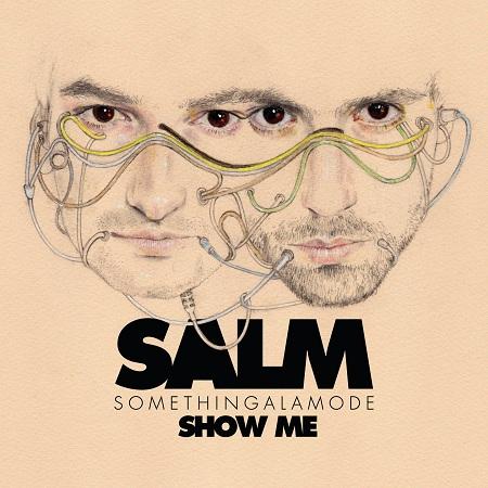 SomethingALaMode - Show Me