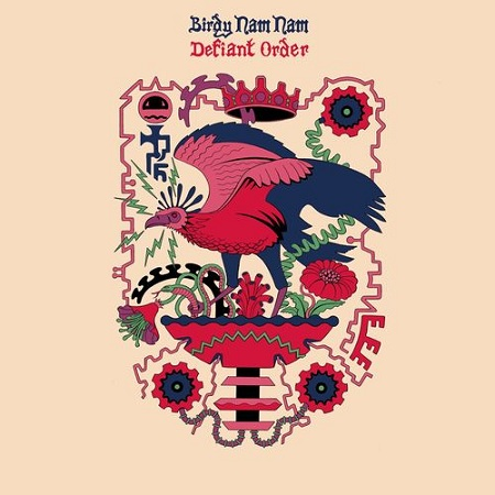 Birdy Nam Nam Defiant Order Le nouveau single des Birdy Nam Nam   Defiant Order   sera disponible le 15 juin !