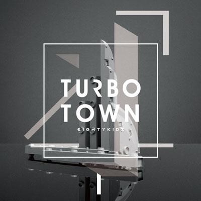 80kidz - Turbo-Town