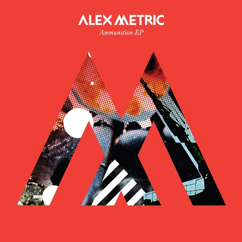 Alex Metric Ammunition EP Alex Metric   Ammunition EP