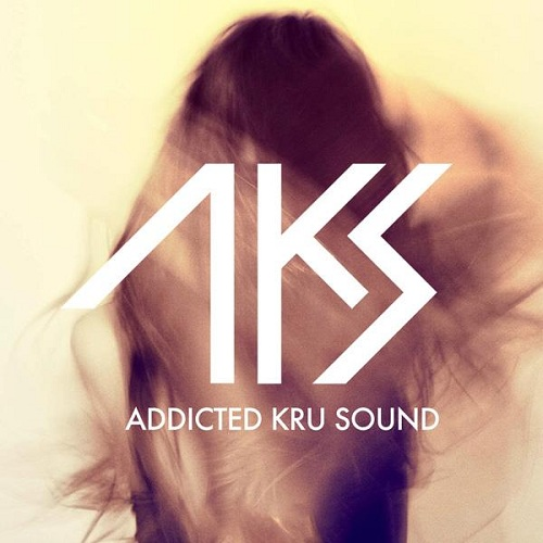Addicted Kru Sound Le premier EP dAKS (Addicted Kru Sound)   Out Of Control   sortira le 21 mai