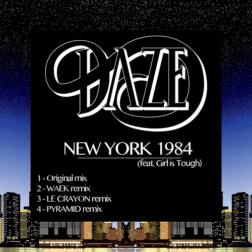 Daze New York 1984 EP Daze   New York 1984 EP