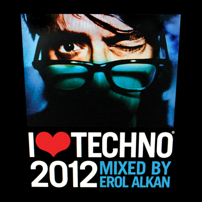 Erol Alkan I Love Techno 2012 Erol Alkan en charge de la compilation I Love Techno 2012