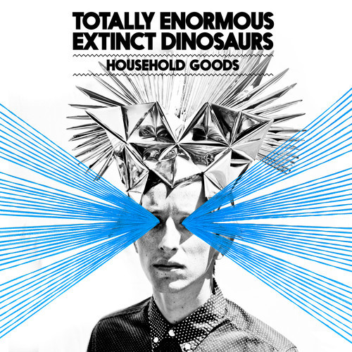 Totally Enormous Extinct Dinosaurs - Household Goods EP