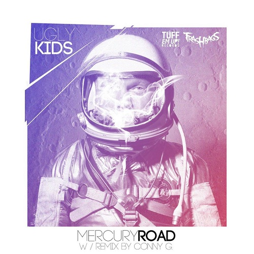 Ugly Kids Mercury Road Ugly Kids   Mercury Road