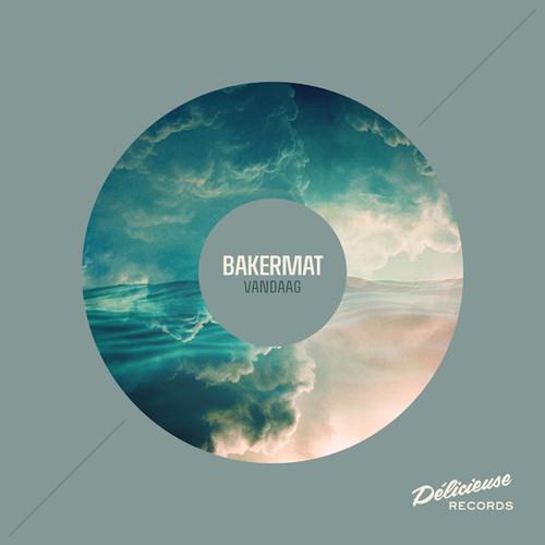 Bakermat - Vandaag EP