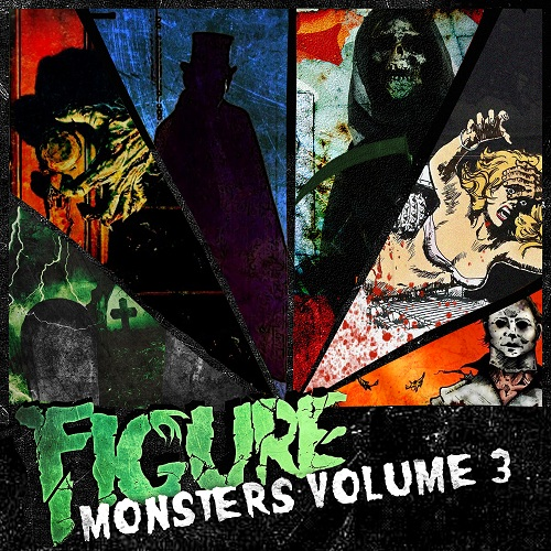 Figure Monsters Volume 3 Figure  Monsters Vol. 3