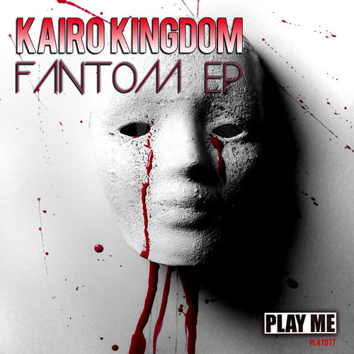 Kairo Kingdom Fantom EP Kairo Kingdom   Fantom EP