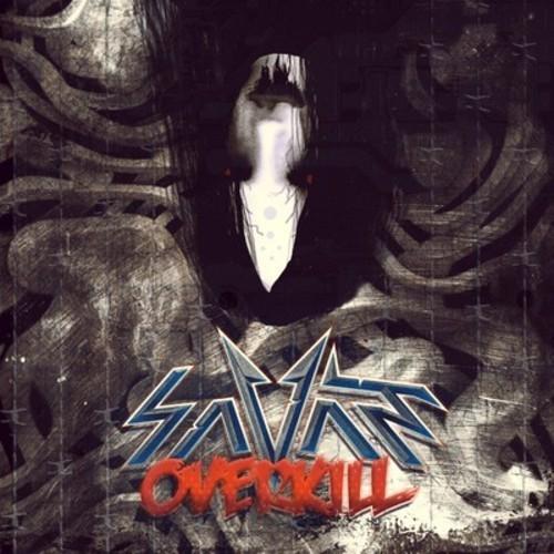 Savant - Overkill