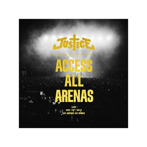Justice Access All Arenas Cover Access All Arenas : le deuxime album live du duo Justice sortira le 6 mai