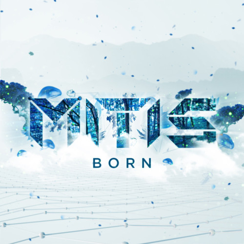 MitiS Born EP Nouvel et sixime EP de MitiS : Born