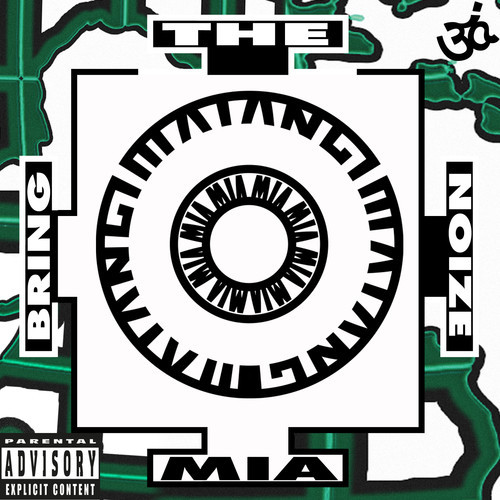 M.I.A - Bring The Noize
