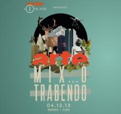 ARTE Mix Ô Trabendo 2013
