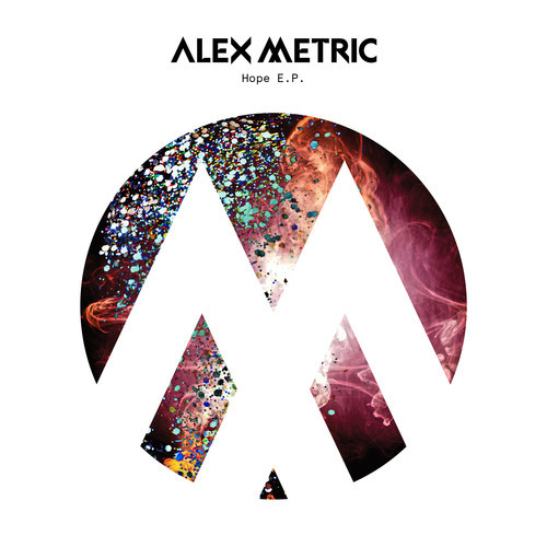 Alex Metric - Hope EP