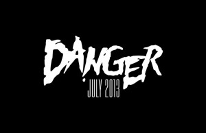 Danger - July 2013 EP