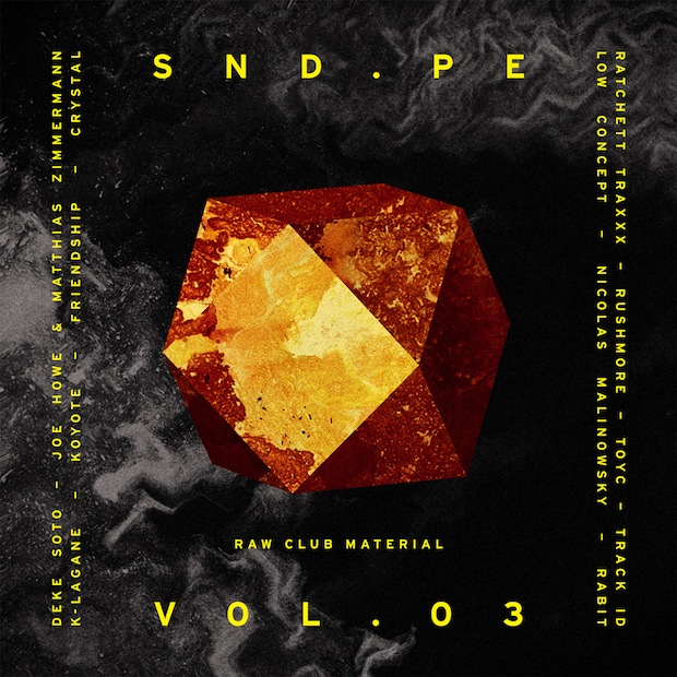 SND.PE VOL.03 Raw Club Material