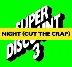 Etienne de Crecy - Night (Cut The Crap)
