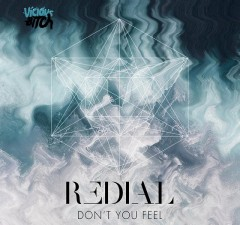 Redial - Don't You Feel